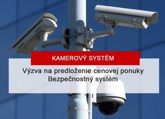 Výzva na predloženie cenovej ponuky na Bezpečnostný systém