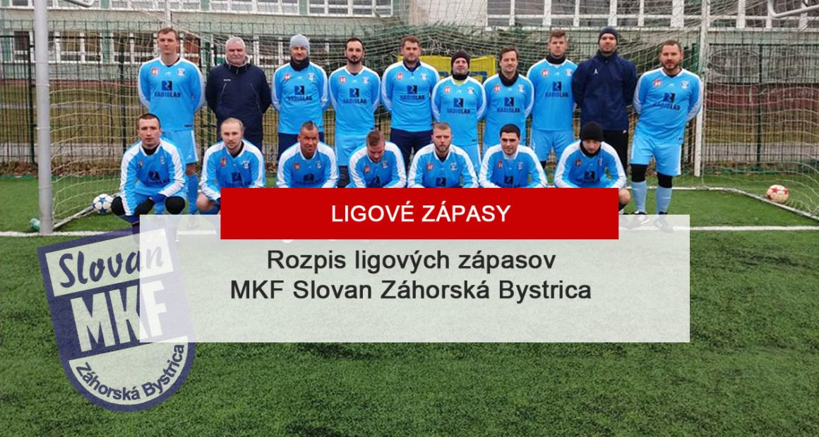 Rozpis ligových zápasov – MKF Slovan Záhorská Bystrica