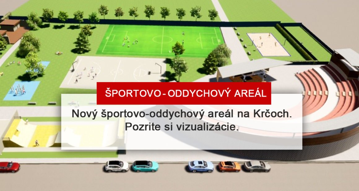 Prvé vizualizácie nového športovo-oddychového areálu